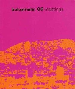 Kitap / Book: Buluşmalar 06 Meetings