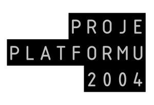 Proje Platformu 2004
